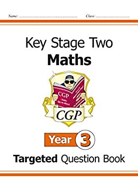 KS2 Maths Targeted Question Book - Year 3 (CGP KS2 Maths) from Coordination Group Publications Ltd (CGP)