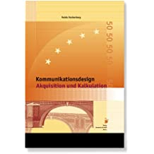 Kommunikationsdesign - Akquisition und Kalkulation