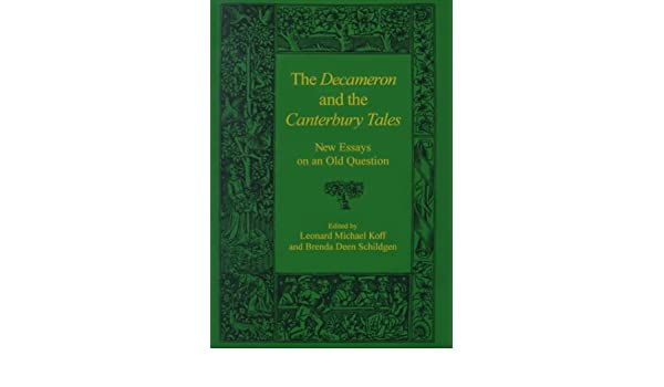 The Decameron And The Canterbury Tales New Essays On An Old  The Decameron And The Canterbury Tales New Essays On An Old Question  Amazoncouk Leonard Michael Koff Brenda Deen Schildgen   Books Argumentative Essay On Health Care Reform also Thesis Support Essay  Essay Format Example For High School