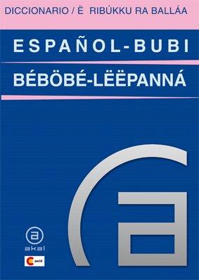 Diccionario español-bubi / bubi-español (Diccionarios bilingües) por Justo Bolekia