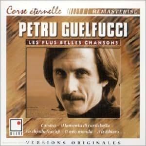 Les Plus Belles Chansons : Petru Guelfucci