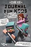 Journal d'un noob (méga guerrier) tome 3 - Minecraft (3)