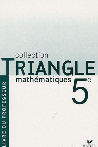 Mathématiques 5e Programme 2006 : Livre du professeur