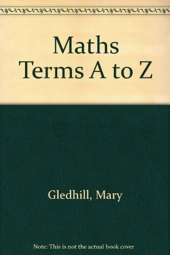 Maths Terms A to Z Gibson Olive