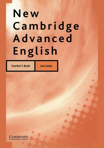 New Cambridge Advanced English Teacher's book Second edition por Leo Jones