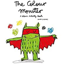 The Colour Monster. A Colour Activity Book