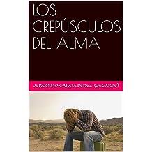 LOS CREPÚSCULOS DEL ALMA