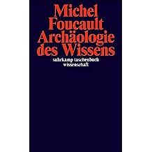 Archäologie des Wissens (suhrkamp taschenbuch wissenschaft)