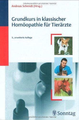 Grundkurs in Klassischer Homöopathie für Tierärzte