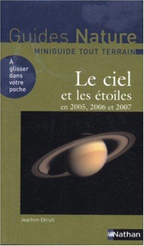 Le ciel et les étoiles en 2005, 2006 et 2007 par Joachim Ekrutt