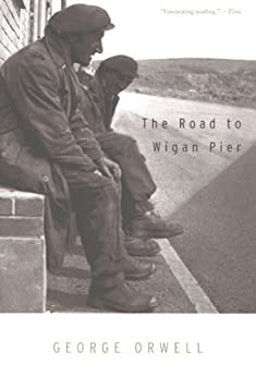 The Road to Wigan Pier von [Orwell, George]