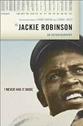 I Never Had It Made by John Roosevelt Robinson (1972-11-01)