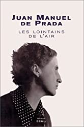 Les Lointains de l'air : A la recherche d'Ana María Martínez Sagi