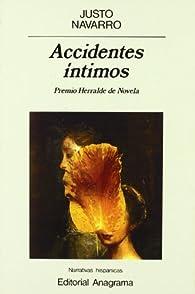 Accidentes íntimos par Justo Navarro