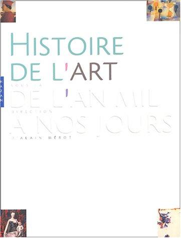 Histoire de l'art : 1000-2000 par Alain Mérot