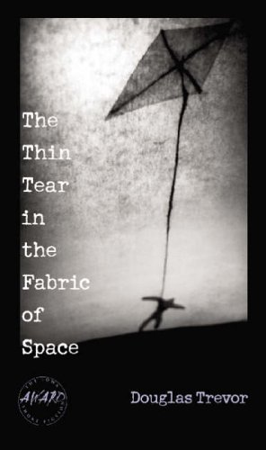 The Thin Tear in the Fabric of Space (Iowa Short Fiction Award (Paperback))