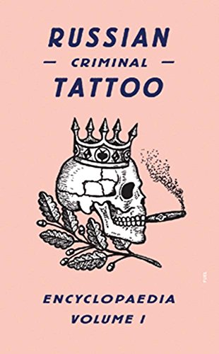 Russian Criminal Tatoo Encyclopedia : Volume 1 par Danzig Baldaev