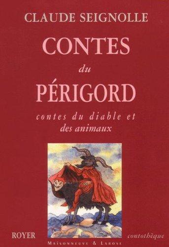 Contes du Prigord : Contes du diable et des animaux