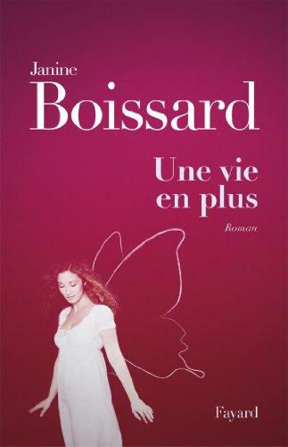 Une vie en plus - Janine Boissard sur Bookys