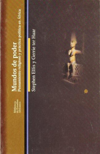 Mundos de poder (Biblioteca De Estudios Africanos / African Studies Library) por Stephen Ellis