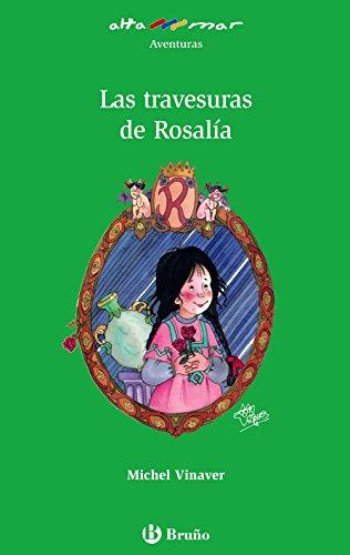 Las travesuras de Rosalía (Castellano - A Partir De 10 Años - Altamar)