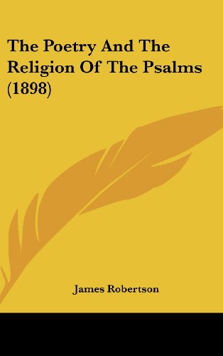 The Poetry and the Religion of the Psalms (1898)