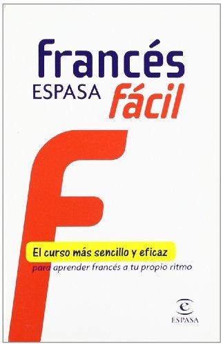Francés fácil Espasa (IDIOMAS) por AA. VV.