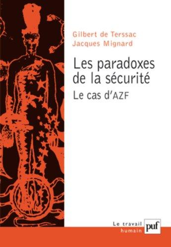 Les paradoxes de la scurit. Le cas d'AZF