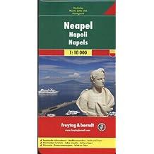 Freytag Berndt Stadtpläne, Neapel 1:10.000: Neapel / Napoli / Napels (City Map)