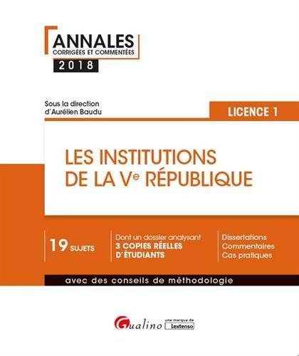 Les institutions de la Ve République : Semestre 2