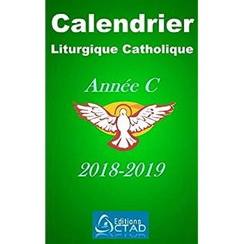 Calendrier liturgique catholique 2018-2019 (Année C)