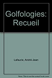 Golfologies : Recueil