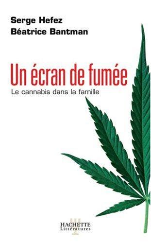Un écran de fumée : Le cannabis dans la famille