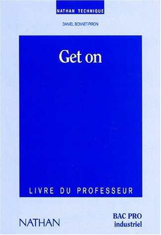 Get on !. Bac professionnel - industrie, 1994