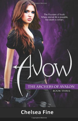 Avow: Volume 3 (The Archers of Avalon)