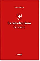 Sammelsurium Schweiz