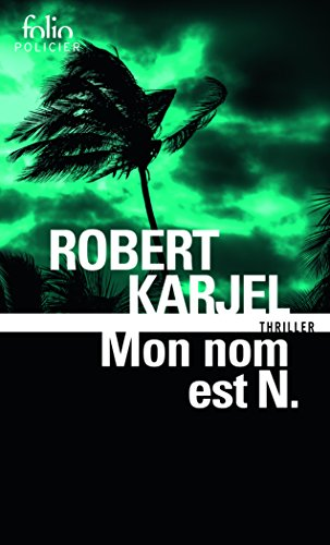 Mon nom est N. par Robert Karjel