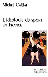 L'idéologie du sport en France