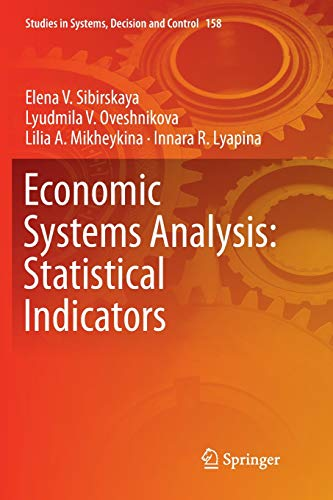 Economic Systems Analysis: Statistical Indicators (Studies in Systems, Decision and Control, Band 158)