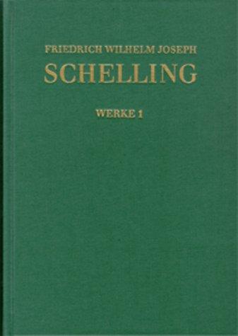 Friedrich Wilhelm Joseph Schelling: Historisch-kritische Ausgabe / Reihe I: Werke. Band 1: Elegie (1790) - De malorum origine (1792) - Über Mythen ... der Philosophie (1794) - Erklärung (1795)