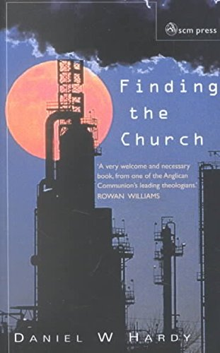 [(Finding the Church : The Dynamic Truth of Anglicanism)] [By (author) Daniel W. Hardy] published on (February, 2002) par Daniel W. Hardy