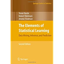 The Elements of Statistical Learning: Data Mining, Inference, and Prediction, Second Edition (Springer Series in Statistics)