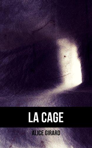Couverture du livre La Cage