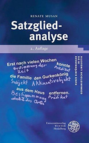 Satzgliedanalyse (Kurze Einführungen in die germanistische Linguistik - KEGLI)