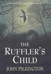 The Ruffler's Child (A Thomas the falconer mystery)