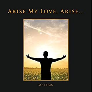 Arise My Love, Arise...