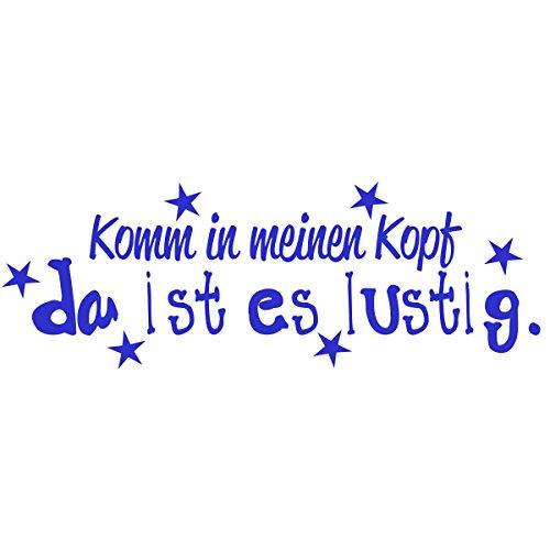 WANDKINGS Wandtattoo - Komm in meinen Kopf da ist es lustig (mit 6 Sternen) - 50 x 17 cm - Azurblau - Wähle aus 5 Größen & 35 Farben