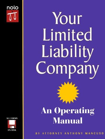 Your Limited Liability Company: An Operating Manual with CDROM