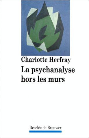 La psychanalyse hors les murs