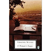 Selected Essays: Woman's Essays v. 1